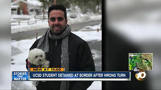UCSD student detained at border after wrong turn - Video