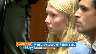 Feedback Friday: White privilege and a mother charged with murder