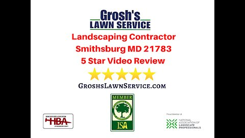 Landscaping Review Smithsburg MD Video 5 Star Review Contractor