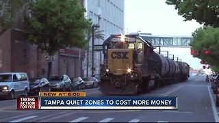 Tampa quiet zones to cost more money