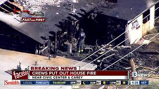 House catches fire near Civic Center and Carey - Video