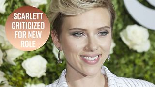 Another casting controversy for Scarlett Johansson