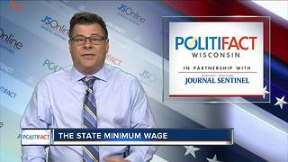 PolitiFact Wisconsin takes on $3 billion Foxconn incentive, Wisconsin minimum wage - Video