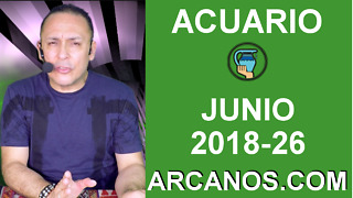 HOROSCOPO ACUARIO-Semana 2018-26-Del 24 al 30 de junio de 2018-ARCANOS.COM - Video