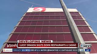 Lucky Dragon closing casino, restaurants - Video