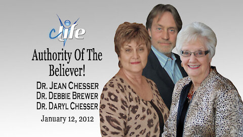 """The Authority Of The Believer!"" Alva Jean Chesser, Debbie Brewer, James Daryl Chesser"
