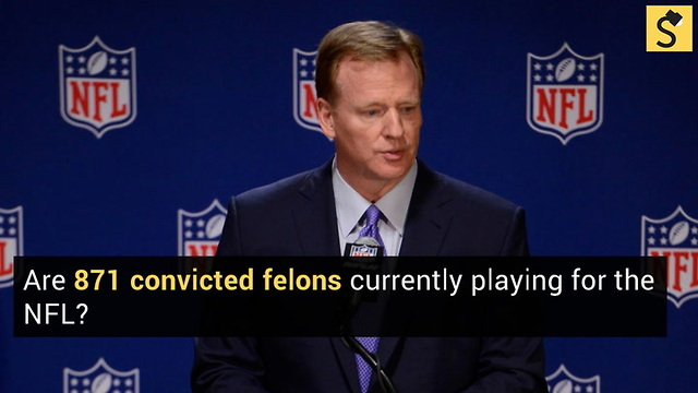 FACT CHECK: Are 871 Convicted Felons Currently Playing for