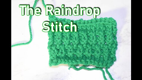 How to Knit the Raindrop Stitch