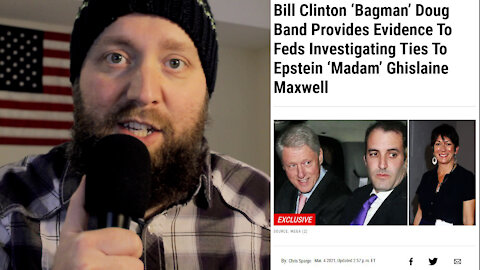 Bill Clinton 'Bagman' Doug Band Provides Evidence To Feds Involving Epstein and Maxwell
