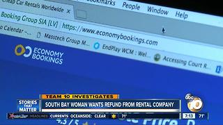 TEAM 10: South Bay woman wants refund from rental company - Video