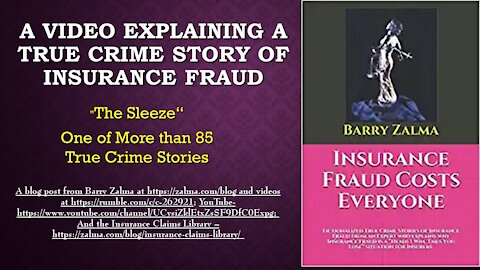 A True Crime Story of Insurance Fraud