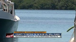 Manatee Co. to receive $6.3M in BP oil spill funds - Video