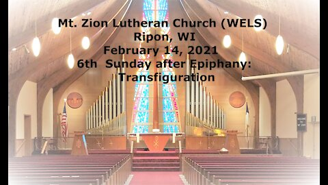 Mt. Zion Lutheran Church 2-14-21