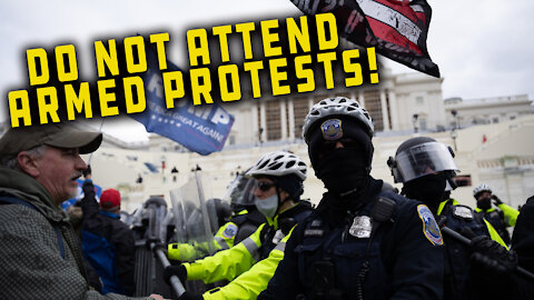 SHARE THIS! Be Smart And Do Not Attend Armed Protests, The Consequences Would Be Disastrous
