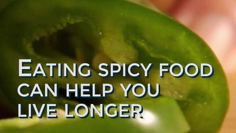 Did You Know Eating Spicy Food Extends Your Life?