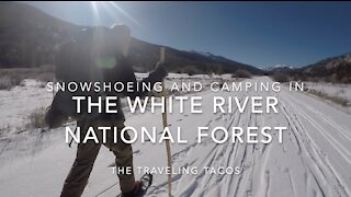Snowshoeing The White River National Forest - The Traveling Tacos - Minturn / Vail, Colorado