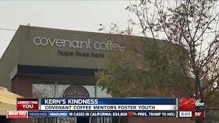 Kern's Kindness: Covenant Coffee mentors foster youth in Kern County