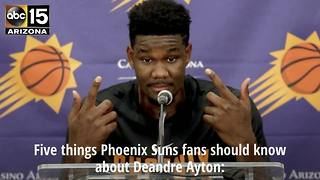 Five things Suns fans should know about Deandre Ayton - ABC15 Sports - Video