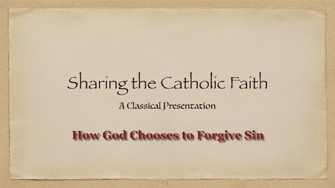 How God Chooses to Forgive Sin