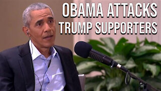 Obama Attacks Trump Supporters!