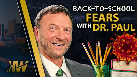 Back-To-School Fears with Dr. Paul