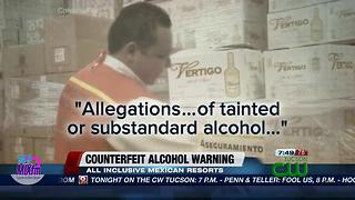 Travelers to Mexico warned about counterfeit alcohol - Video