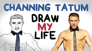 Channing Tatum | Draw My Life - Video