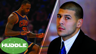 Is LeBron Getting TOO MUCH Credit? Aaron Hernandez Decision UNFAIR to the Victim? -The Huddle - Video