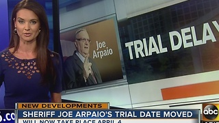 Sheriff Joe Arpaio's trial is getting moved to new date - Video