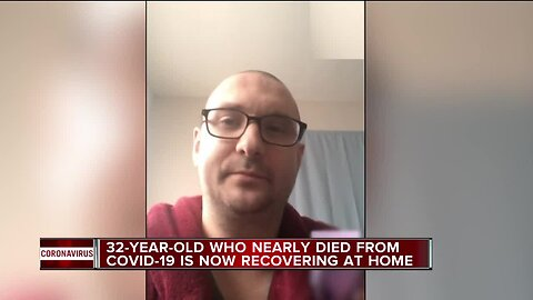32-year-old who nearly died from COVID-19 is now recovering at home