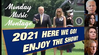 Monday Music Montage : 2021 - HERE WE GO! ENJOY THE SHOW!
