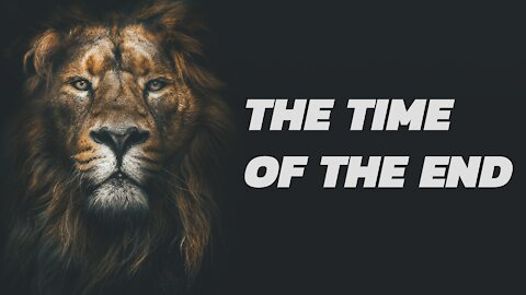 The Time of the End | The Book of Daniel with Tom Hughes