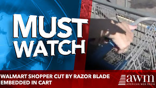 Walmart shopper cut by razor blade embedded in cart - Video