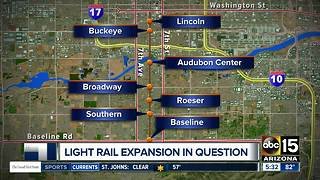 Valley light rail expansion in question - Video