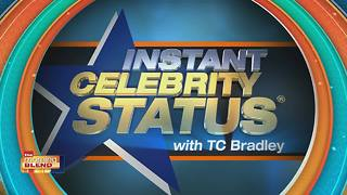 Instant Celebrity Status! ® with TC Bradley - Video