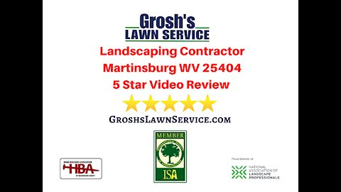 Landscaping Review Martinsburg WV Video 5 Star Review Contractor