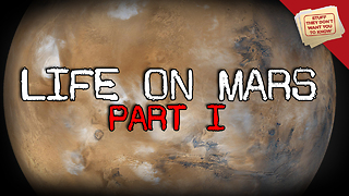 Stuff They Don't Want You to Know: Is there life on Mars? - Video