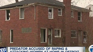 Predator accused of attacking and raping women in Detroit home - Video