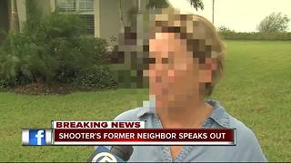 Shooter's former neighbor speaks out