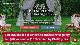 Domino's adds wedding registry | Rare News - Video