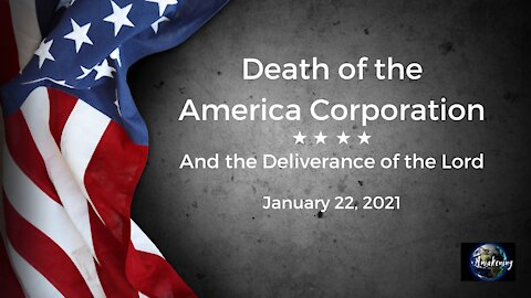 Death of the America Corporation: And the Deliverance of the Lord