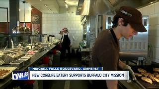 CoreLife Eatery teams up with Buffalo City Mission for soft opening of Amherst location - Video