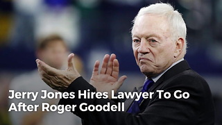 Jerry Jones Hires Lawyer To Go After Roger Goodell - Video