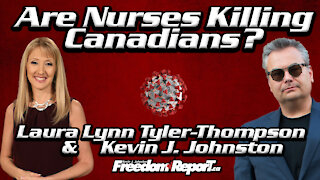 Are Nurses Responsible For Deaths Of Thousands of Canadians? Laura Lynn Tyler Thompson