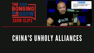 China's Unholy Alliances - Dan Bongino Show Clips