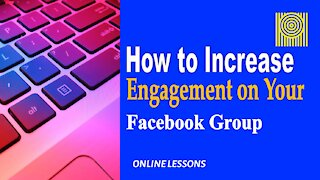 How to Increase Engagement on Your Facebook Group