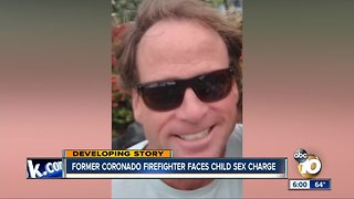 Former Coronado firefighter faces child sex charge