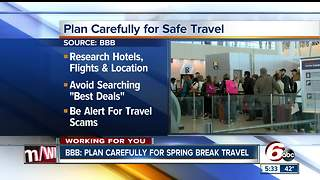 Plan carefully for spring break travel - Video