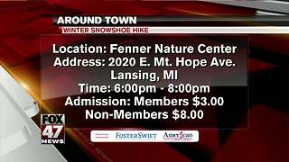 Around Town 2/8/18: Winter Snowshoe Hike - Video