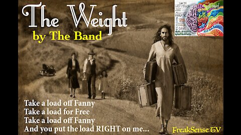 The Weight by the Band~Put the Load on God